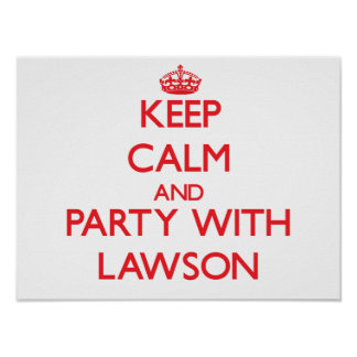 Keep calm and Party with Lawson Print