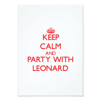 Keep calm and Party with Leonard 5x7 Paper Invitation Card