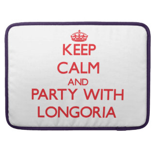 Keep calm and Party with Longoria MacBook Pro Sleeve
