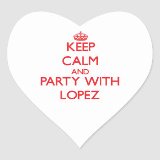 Keep calm and Party with Lopez Heart Sticker