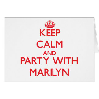 Keep Calm and Party with Marilyn Greeting Card