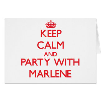 Keep Calm and Party with Marlene Card