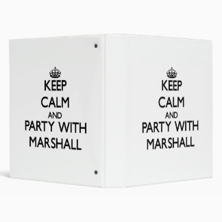 Keep calm and Party with Marshall 3 Ring Binders