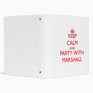 Keep calm and Party with Marshall 3 Ring Binder