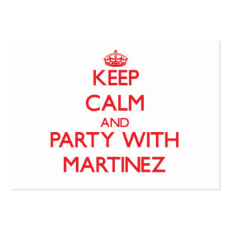 Keep calm and Party with Martinez Large Business Cards (Pack Of 100)