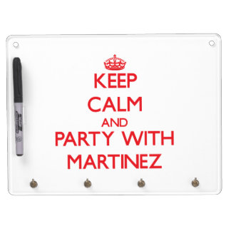 Keep calm and Party with Martinez Dry Erase Whiteboard