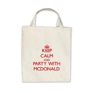 Keep calm and Party with Mcdonald Canvas Bag