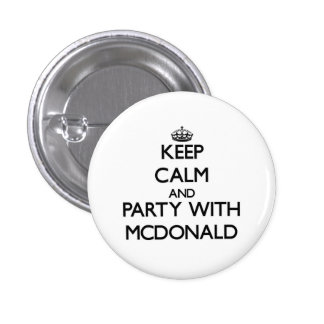 Keep calm and Party with Mcdonald Pin