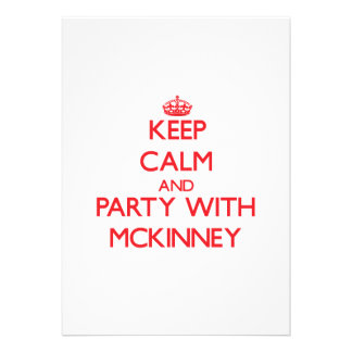 Keep calm and Party with Mckinney Custom Announcements