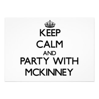 Keep calm and Party with Mckinney Invitation
