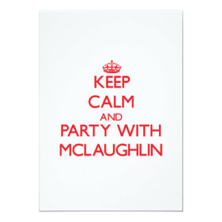 Keep calm and Party with Mclaughlin Announcements