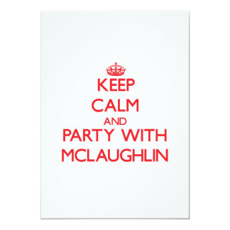 Keep calm and Party with Mclaughlin Card