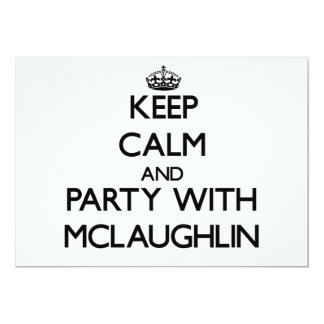 Keep calm and Party with Mclaughlin Personalized Invites