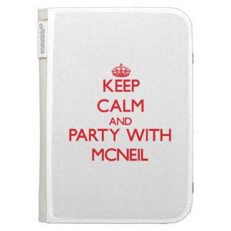 Keep calm and Party with Mcneil Kindle 3G Cases