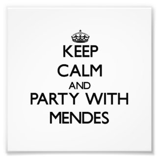Keep calm and Party with Mendes Photo Print