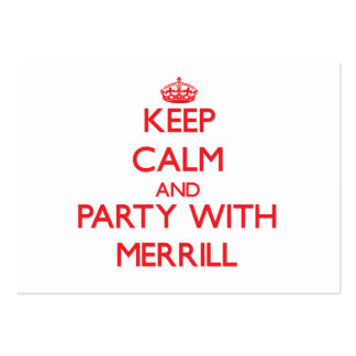 Keep calm and Party with Merrill Business Card