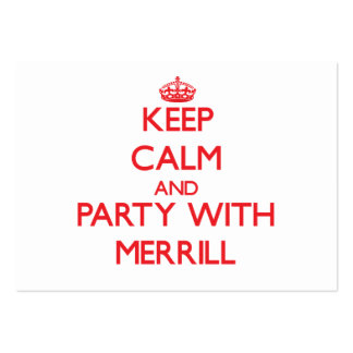 Keep calm and Party with Merrill Business Cards