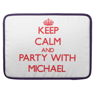 Keep calm and Party with Michael Sleeves For MacBooks