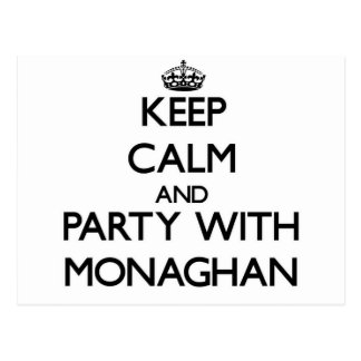 Keep calm and Party with Monaghan Post Card