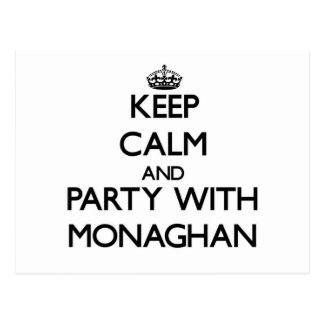 Keep calm and Party with Monaghan Post Cards