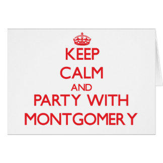 Keep calm and Party with Montgomery Cards