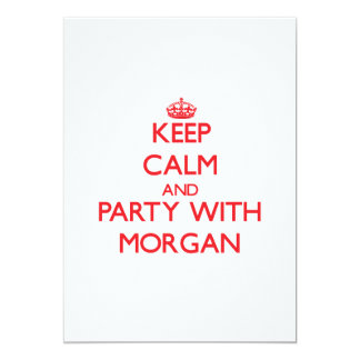 Keep calm and Party with Morgan 5x7 Paper Invitation Card