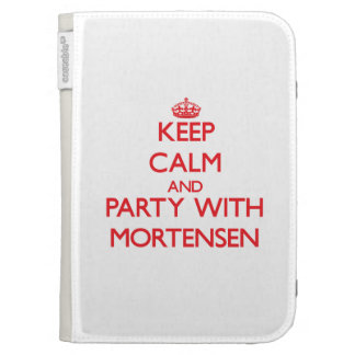 Keep calm and Party with Mortensen Case For The Kindle
