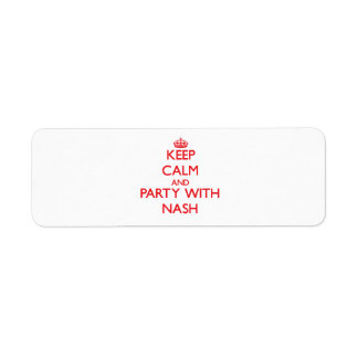 Keep calm and Party with Nash Return Address Label