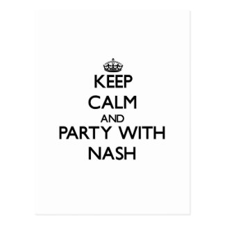 Keep calm and Party with Nash Postcard
