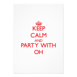 Keep calm and Party with Oh Custom Announcement
