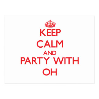 Keep calm and Party with Oh Post Card