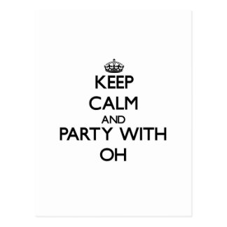 Keep calm and Party with Oh Postcard
