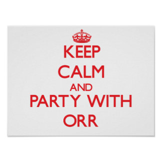 Keep calm and Party with Orr Posters