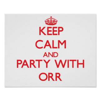 Keep calm and Party with Orr Print