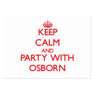 Keep calm and Party with Osborn Business Card Template