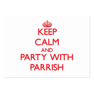 Keep calm and Party with Parrish Business Card Template