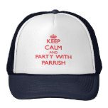 Keep calm and Party with Parrish Trucker Hat