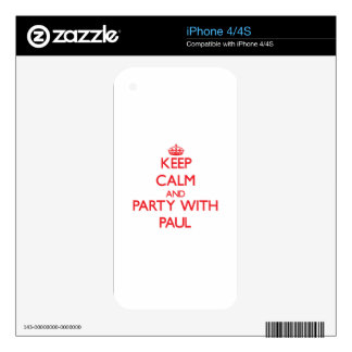 Keep calm and Party with Paul iPhone 4 Skins