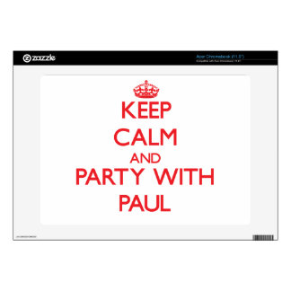 Keep calm and Party with Paul Acer Chromebook Skins