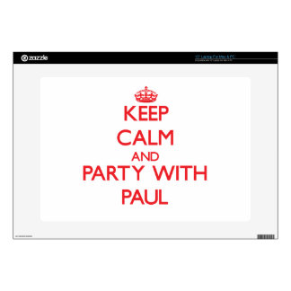 "Keep calm and Party with Paul Skins For 15"" Laptops"