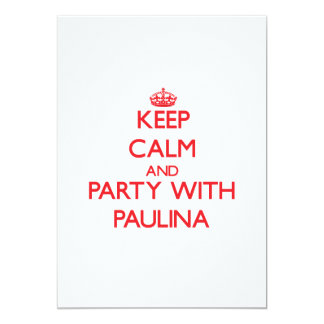 Keep Calm and Party with Paulina Personalized Invite