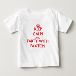 Keep calm and Party with Paxton T Shirts