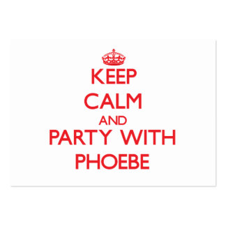 Keep Calm and Party with Phoebe Business Card