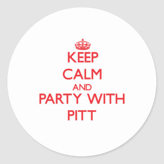 Keep calm and Party with Pitt Round Stickers