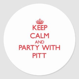Keep calm and Party with Pitt Sticker