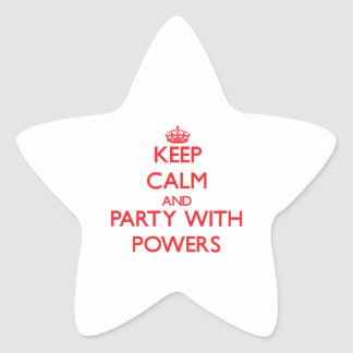Keep calm and Party with Powers Stickers