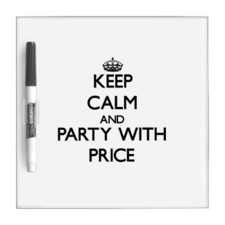 Keep calm and Party with Price Dry Erase Boards