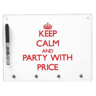 Keep calm and Party with Price Dry Erase Board With Keychain Holder