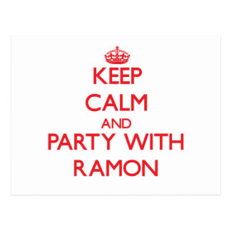 Keep calm and Party with Ramon Postcard