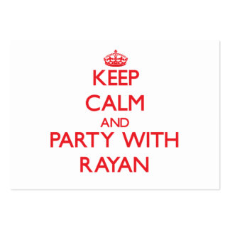 Keep calm and Party with Rayan Large Business Cards (Pack Of 100)